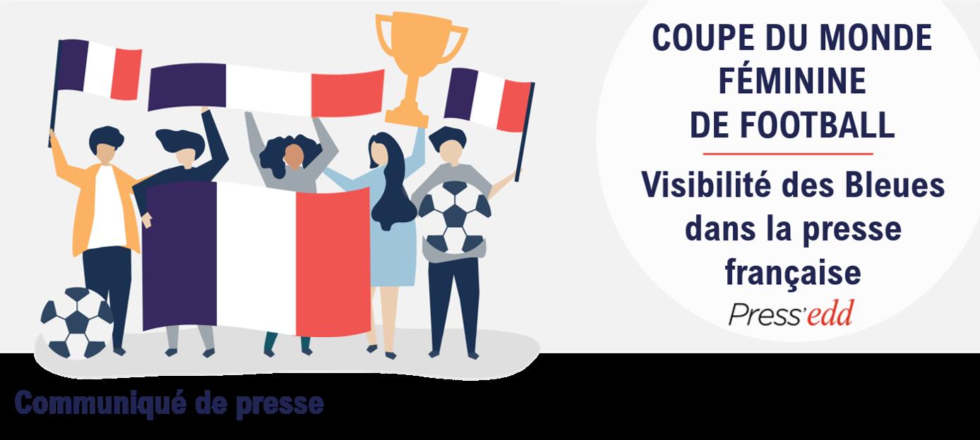 Coupe du monde féminine de football – Visibilité des Bleues dans la presse française